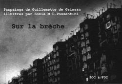 Sur la brèche - Guillemette de Grissac - Editions Soc & Foc